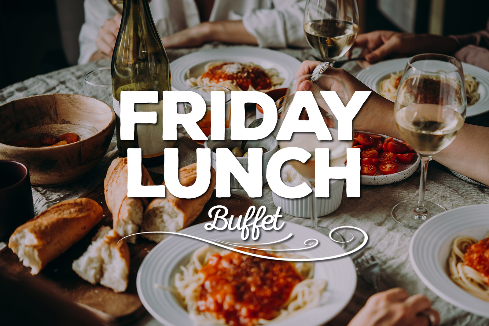 Friday Lunch Buffet Special Fogolar Furlan